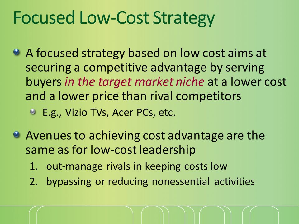 Focused Low-Cost Strategy