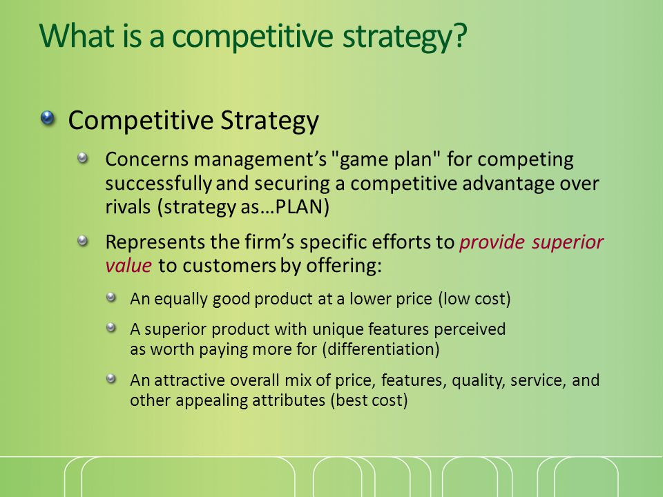 What is a competitive strategy