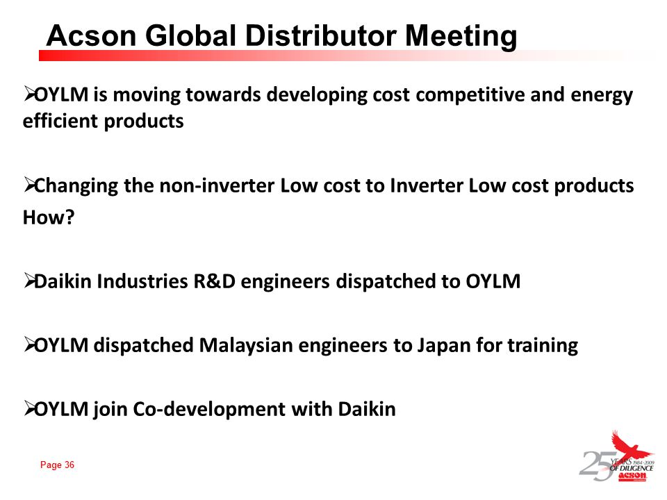 OYLM is moving towards developing cost competitive and energy efficient products