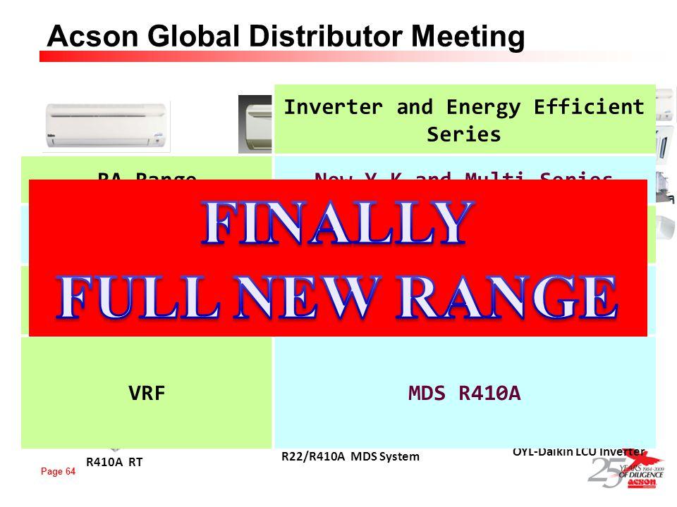 FINALLY FULL NEW RANGE Inverter and Energy Efficient Series RA Range
