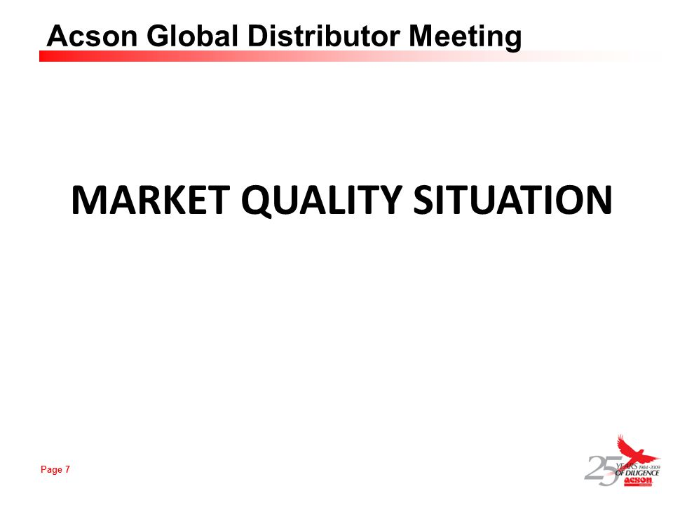 MARKET QUALITY SITUATION