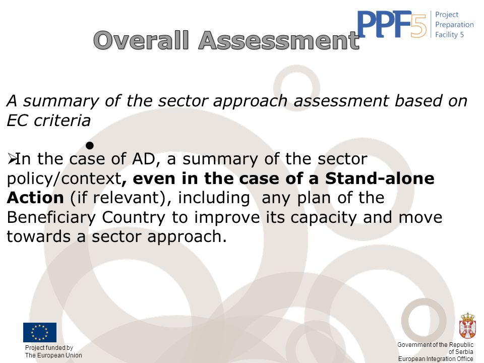Overall Assessment A summary of the sector approach assessment based on EC criteria.