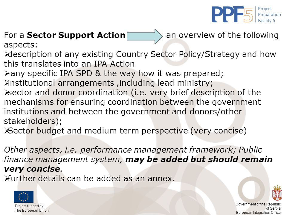 For a Sector Support Action an overview of the following aspects:
