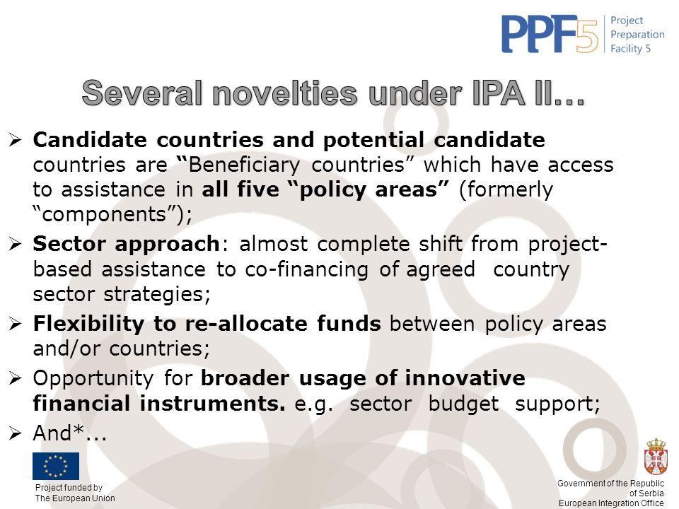Several novelties under IPA II…