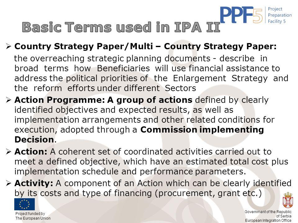 Basic Terms used in IPA II