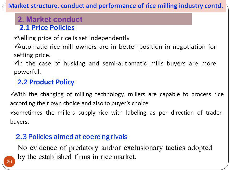 2.1 Price Policies 2. Market conduct 2.2 Product Policy