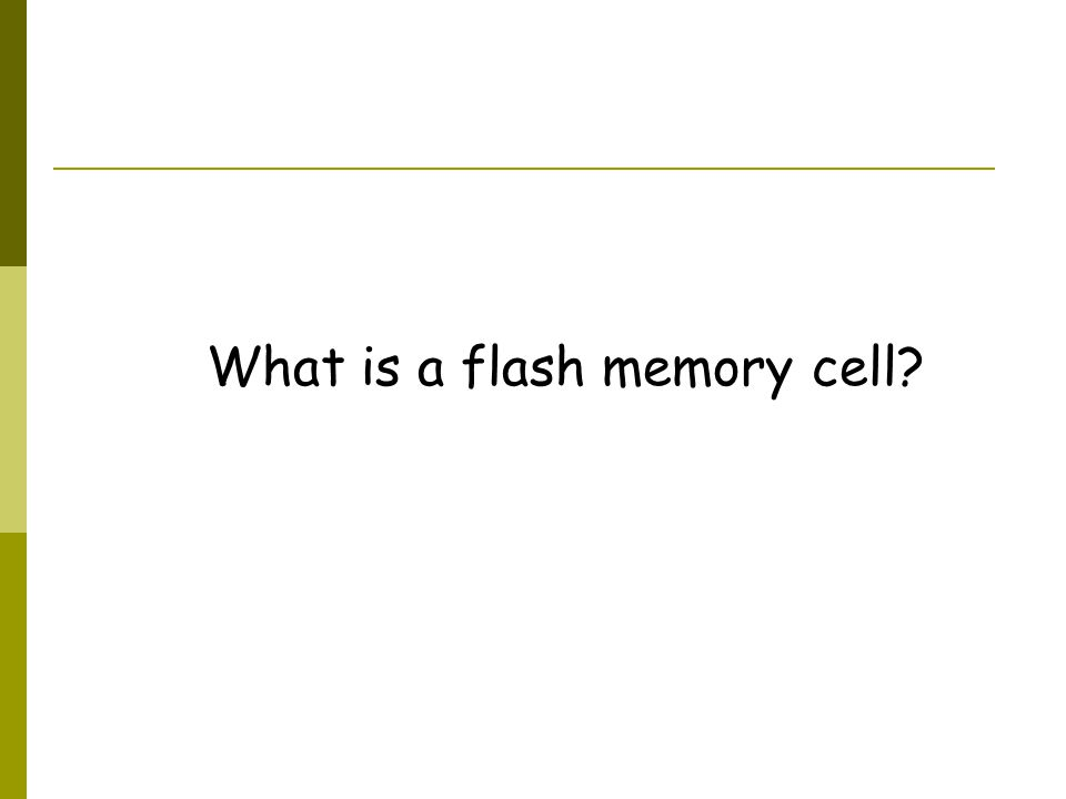 What is a flash memory cell