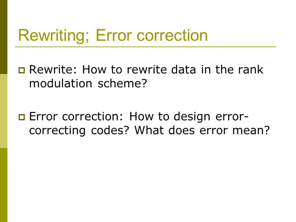 Rewriting; Error correction