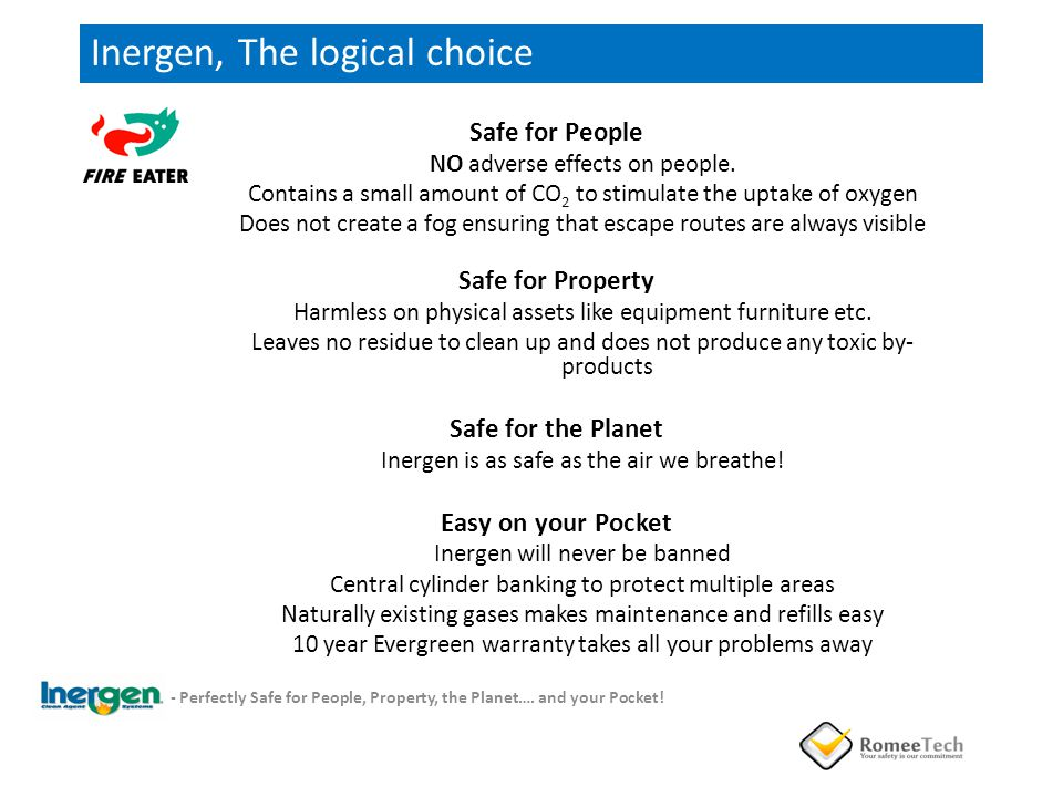 Inergen, The logical choice