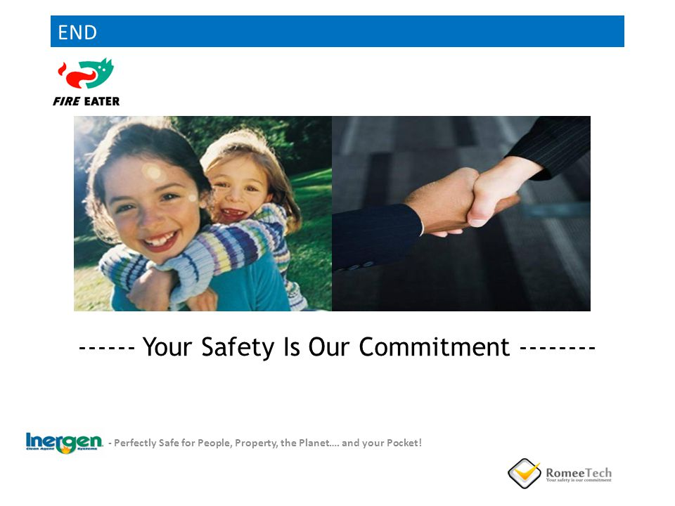 ------ Your Safety Is Our Commitment --------
