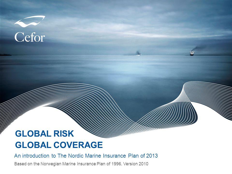 GLOBAL RISK GLOBAL COVERAGE