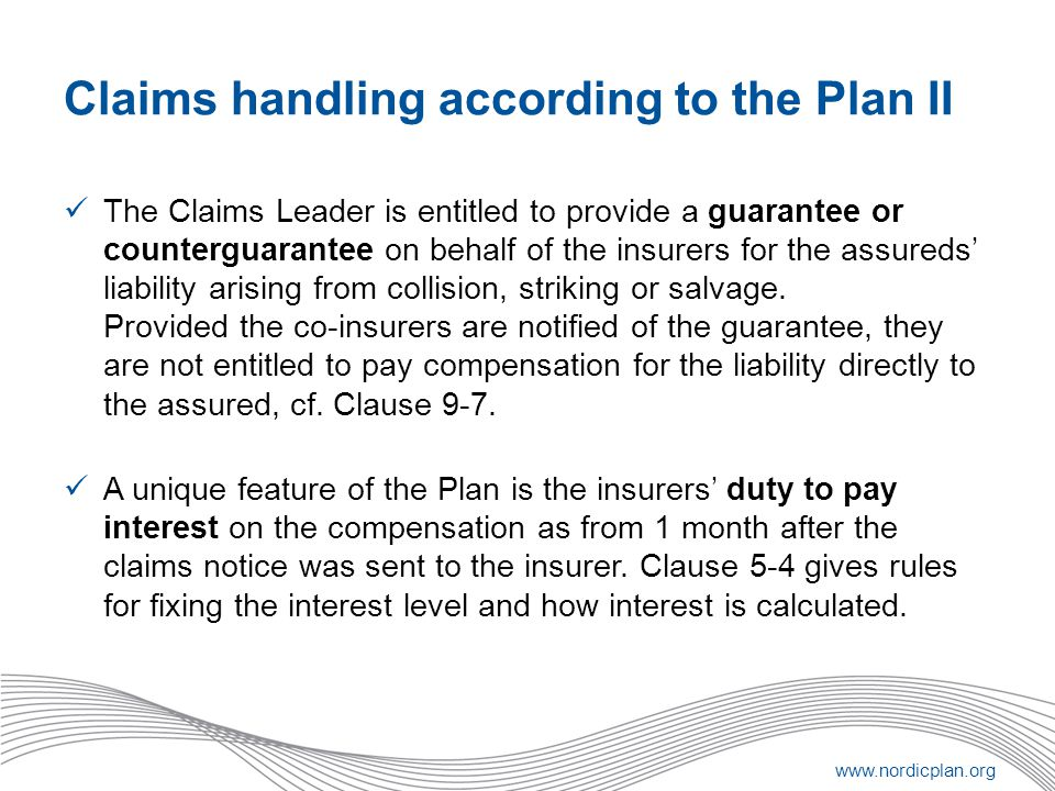 Claims handling according to the Plan II