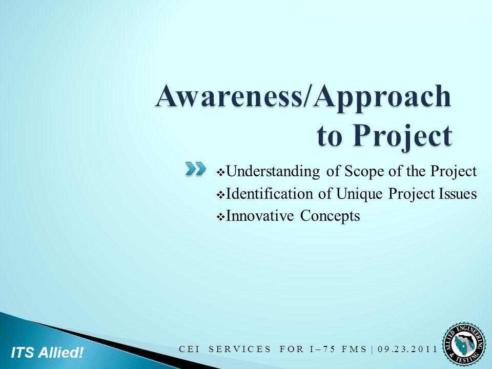 Awareness/Approach to Project