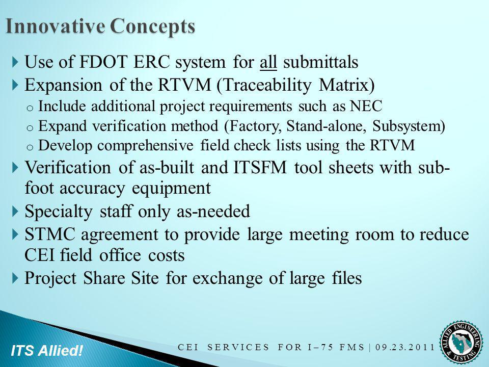 Innovative Concepts Use of FDOT ERC system for all submittals