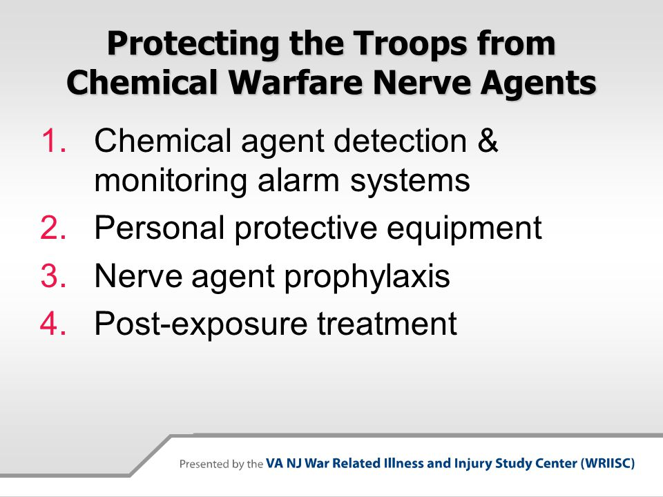 Protecting the Troops from Chemical Warfare Nerve Agents