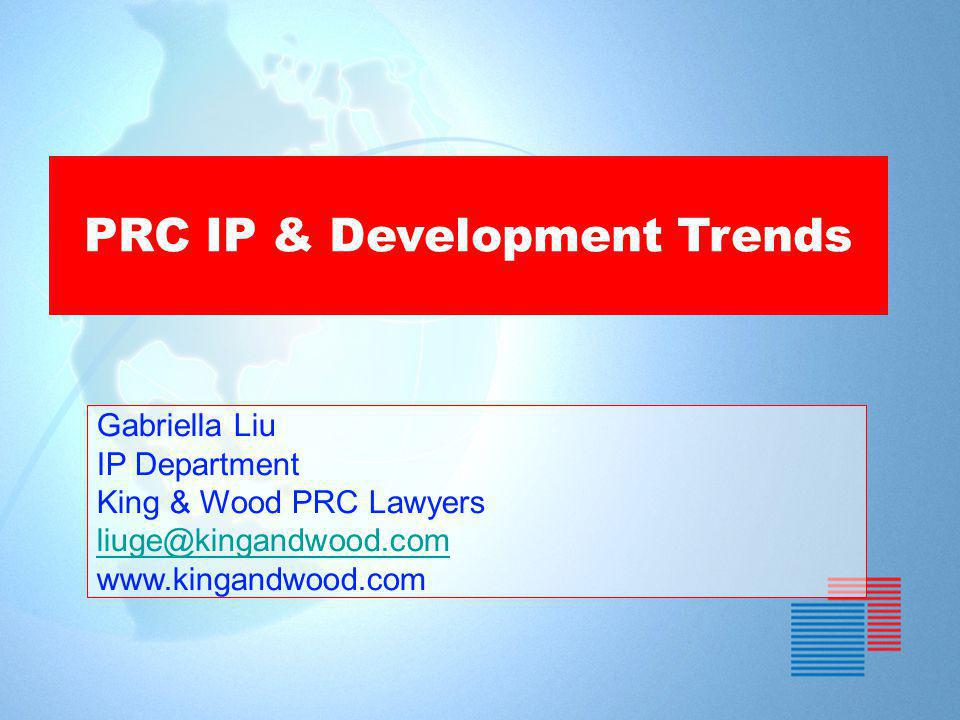 PRC IP & Development Trends