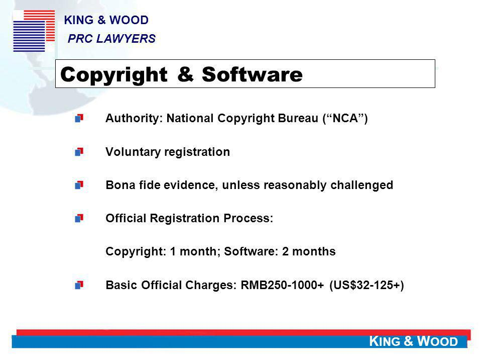 Copyright & Software KING & WOOD PRC LAWYERS