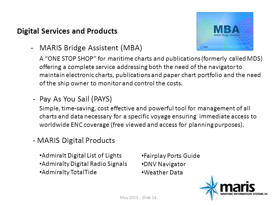 Digital Services and Products MARIS Bridge Assistent (MBA)
