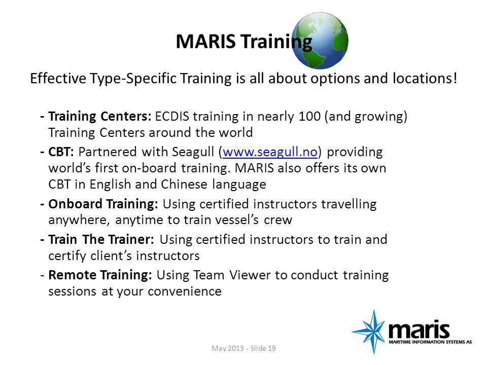 MARIS Training Effective Type-Specific Training is all about options and locations!