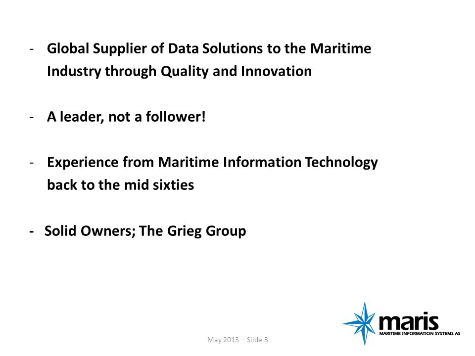 Global Supplier of Data Solutions to the Maritime