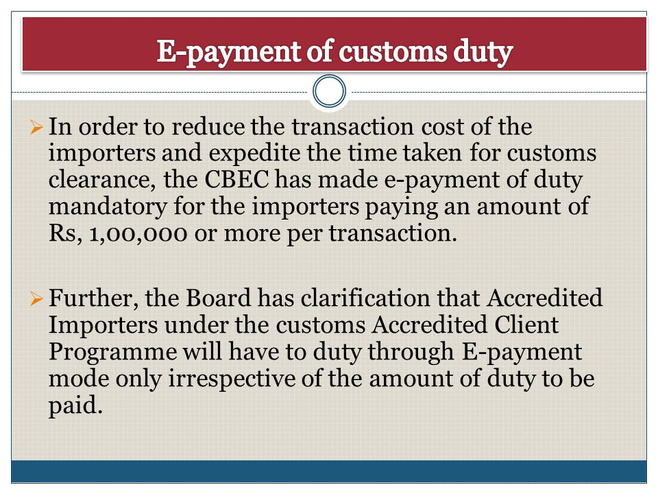 E-payment of customs duty