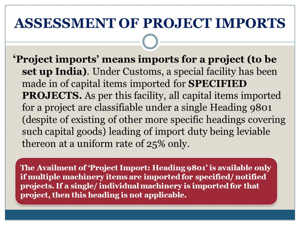 ASSESSMENT OF PROJECT IMPORTS