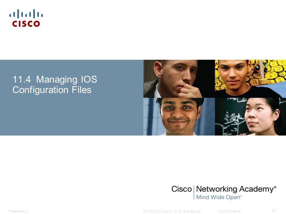 11.4 Managing IOS Configuration Files