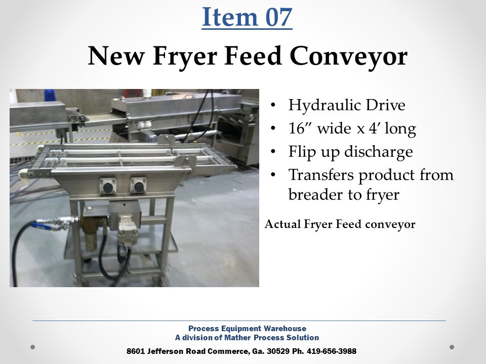 Item 07 New Fryer Feed Conveyor