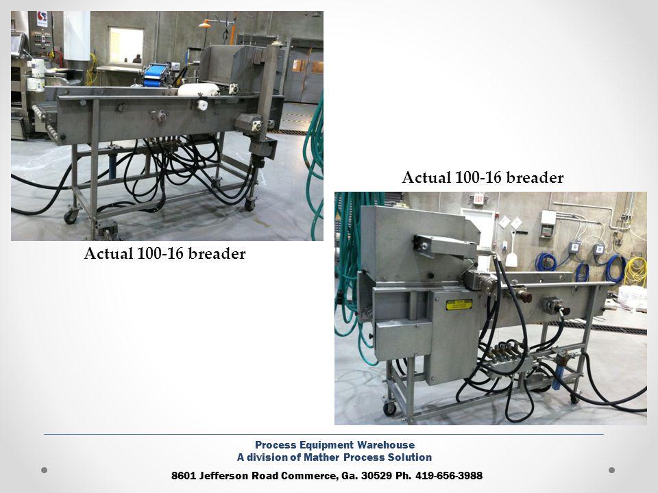 Actual 100-16 breader Actual 100-16 breader