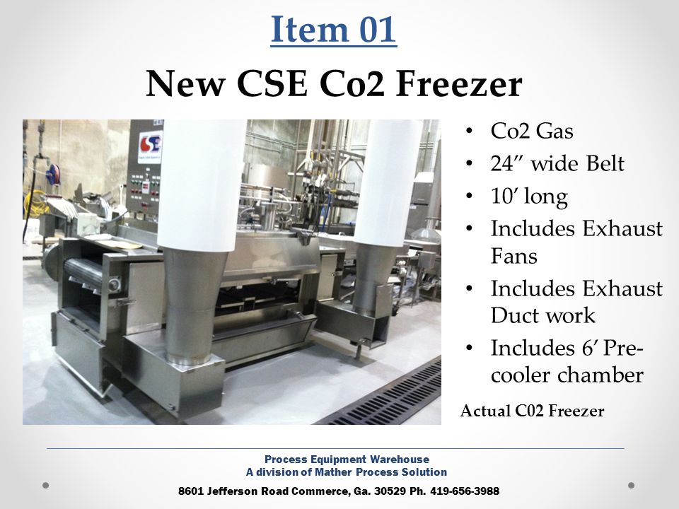 Item 01 New CSE Co2 Freezer Co2 Gas 24 wide Belt 10' long