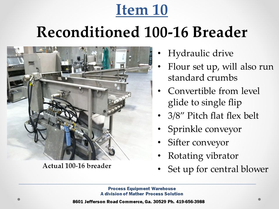 Item 10 Reconditioned 100-16 Breader