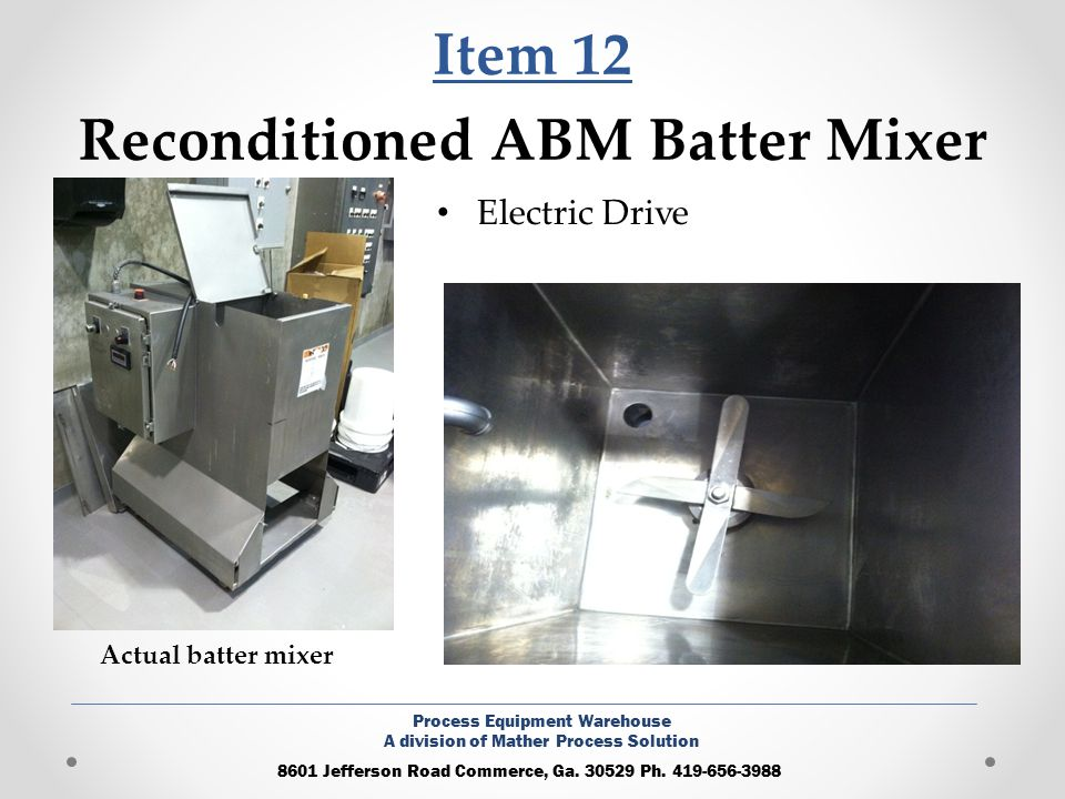 Item 12 Reconditioned ABM Batter Mixer