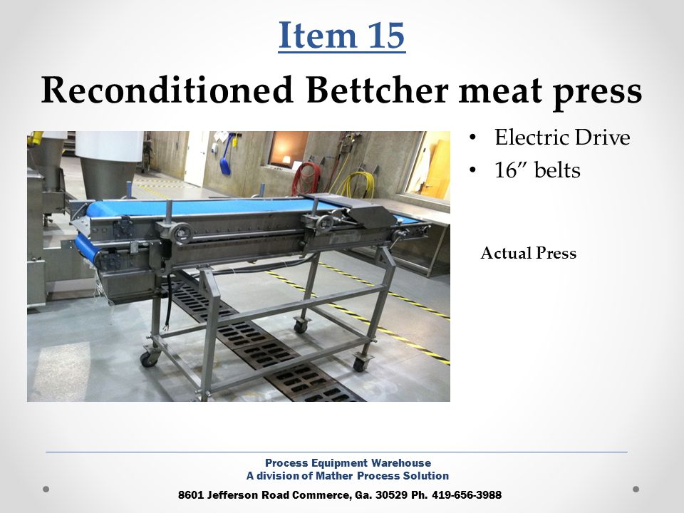 Item 15 Reconditioned Bettcher meat press