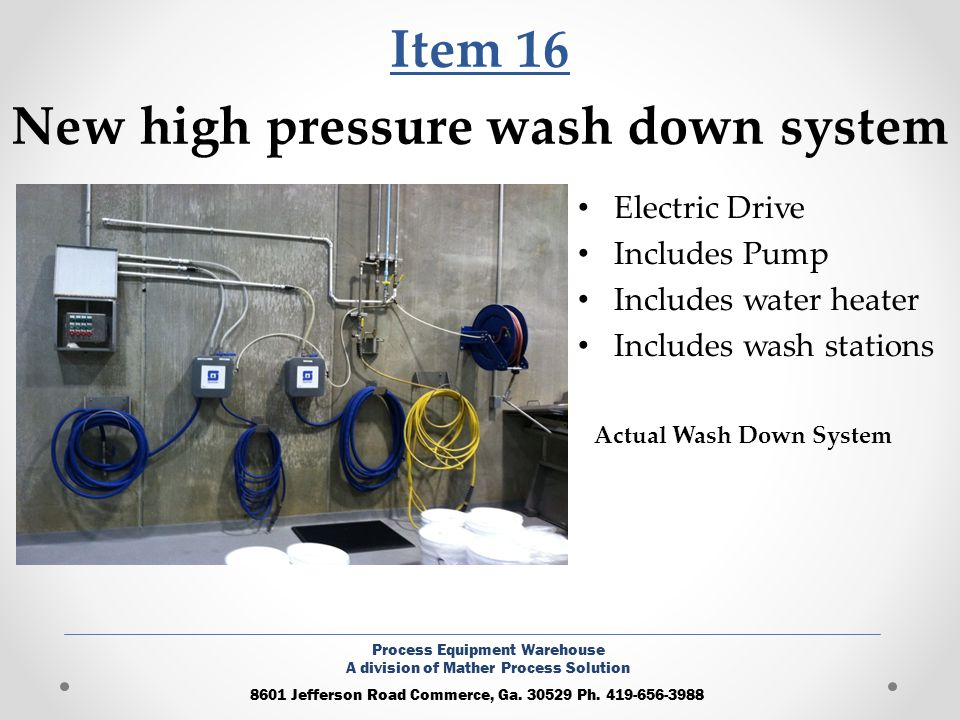 Item 16 New high pressure wash down system