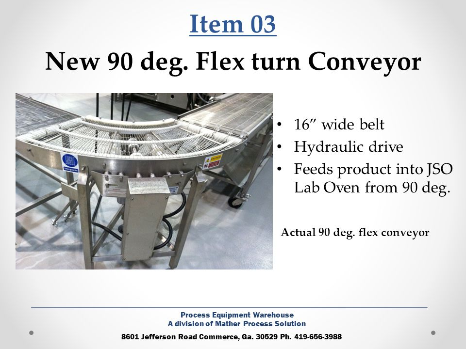 Item 03 New 90 deg. Flex turn Conveyor