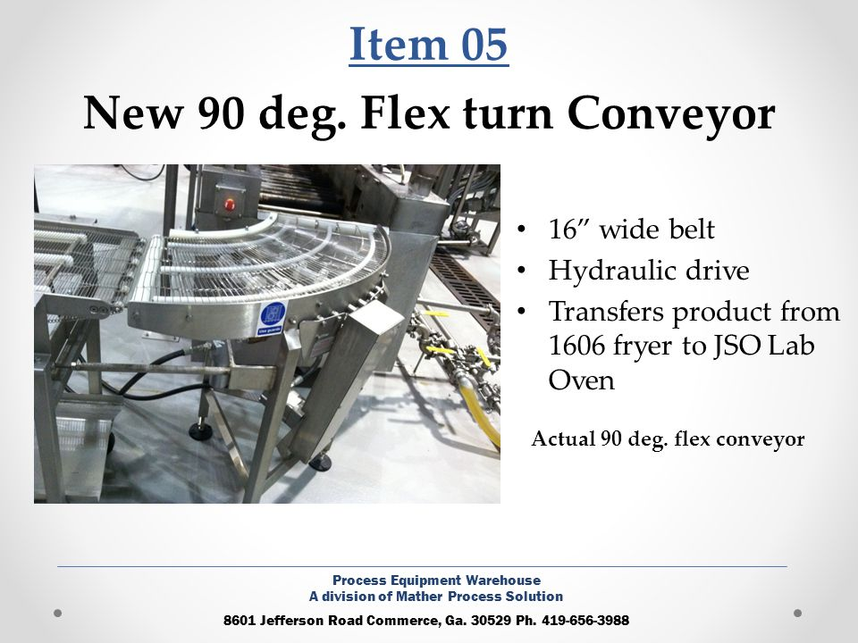 Item 05 New 90 deg. Flex turn Conveyor