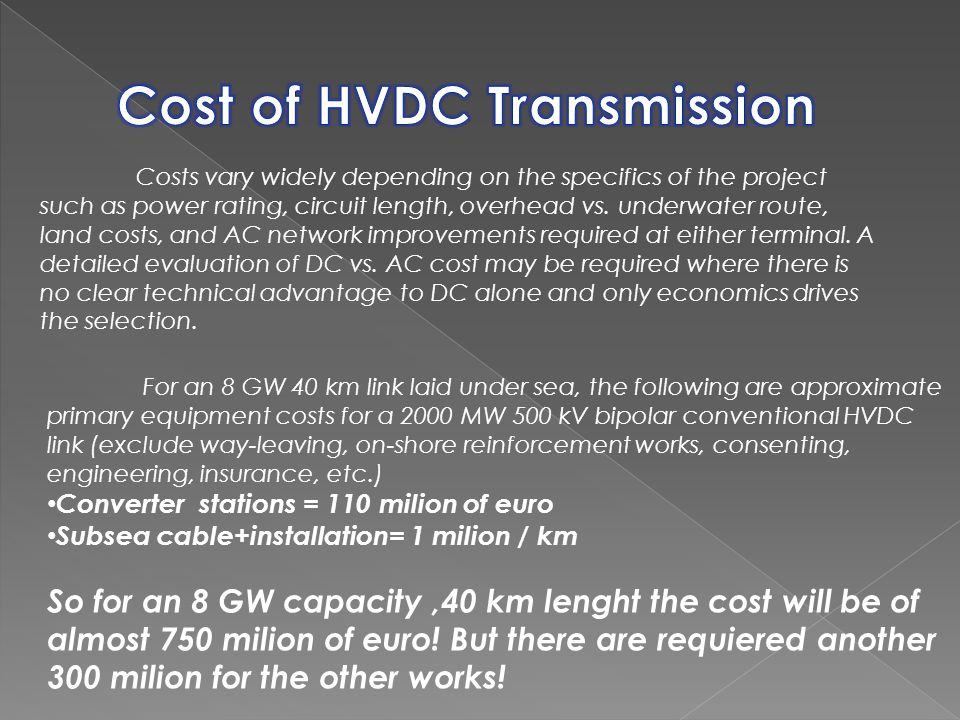 Cost of HVDC Transmission