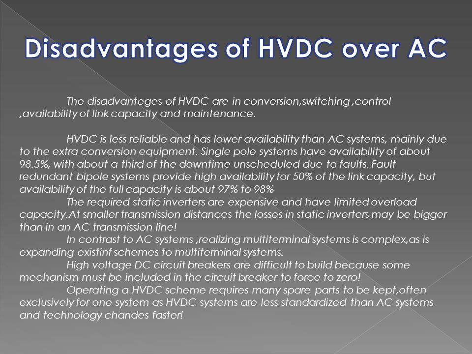 Disadvantages of HVDC over AC