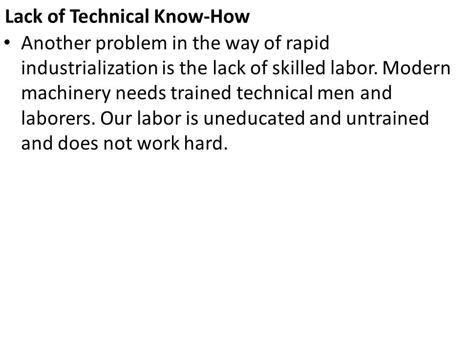 Lack of Technical Know-How