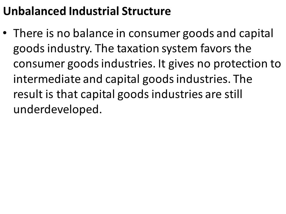 Unbalanced Industrial Structure
