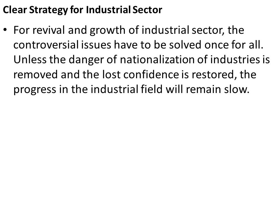 Clear Strategy for Industrial Sector