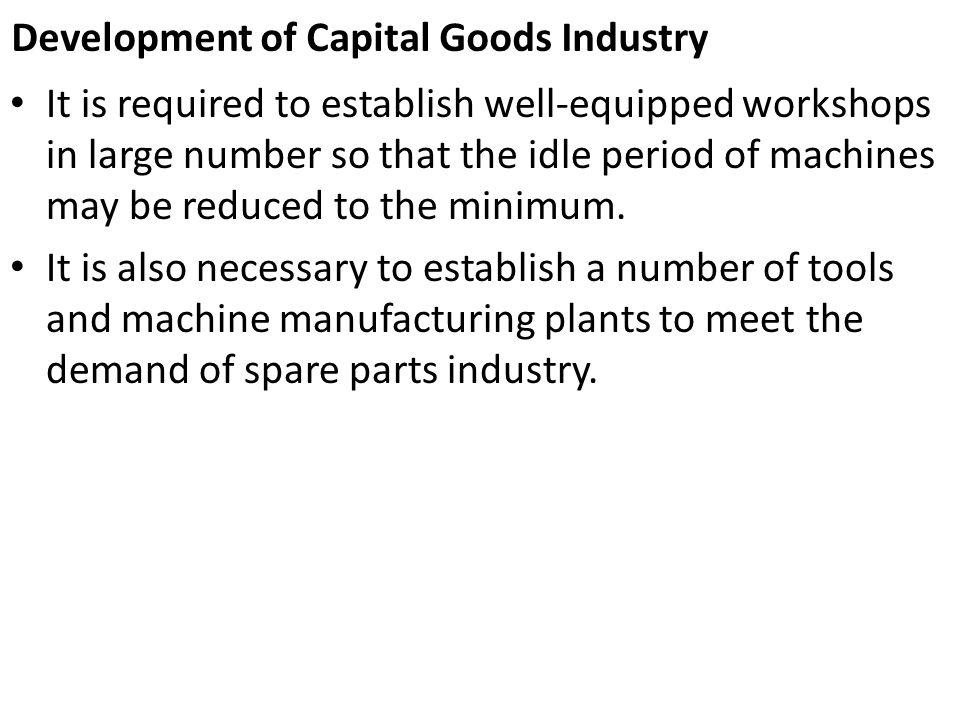 Development of Capital Goods Industry