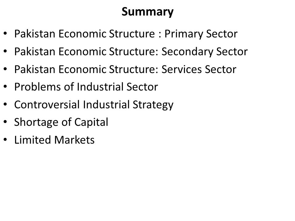 Summary Pakistan Economic Structure : Primary Sector
