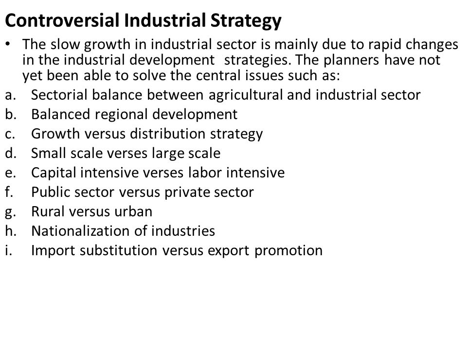 Controversial Industrial Strategy