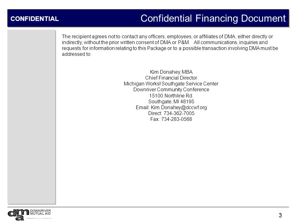 Table of Contents CONFIDENTIAL Pages Executive Summary 5 – 8