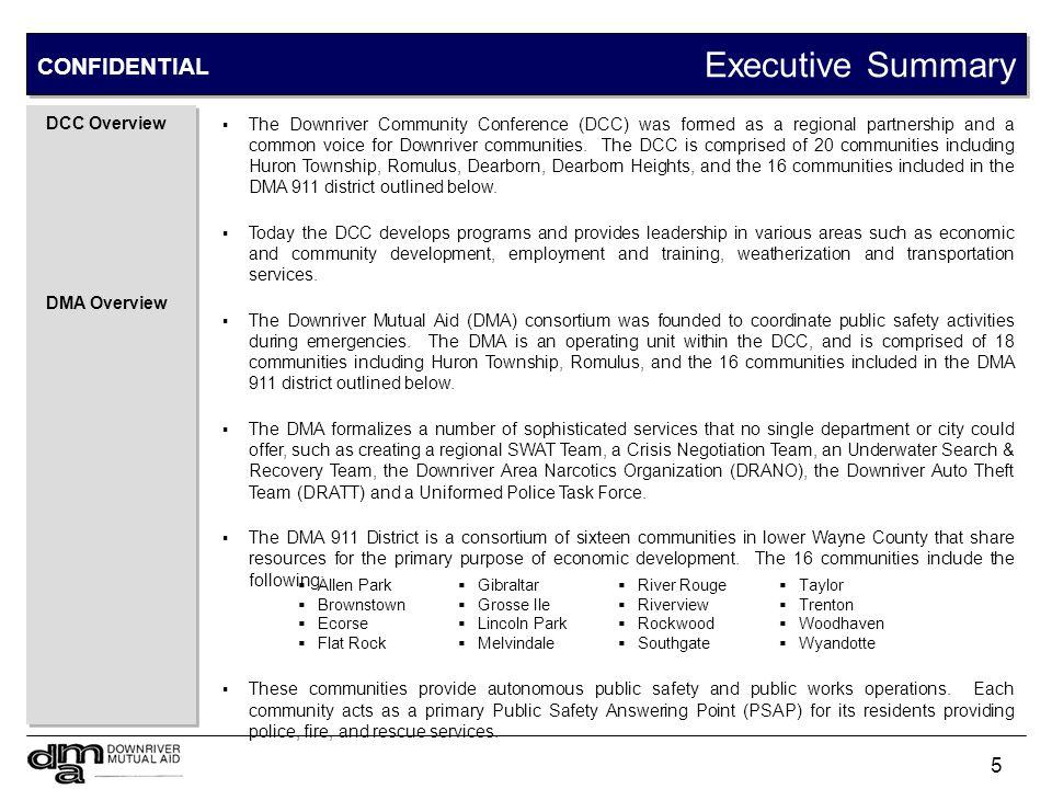 Executive Summary CONFIDENTIAL DMA 911 Radio System