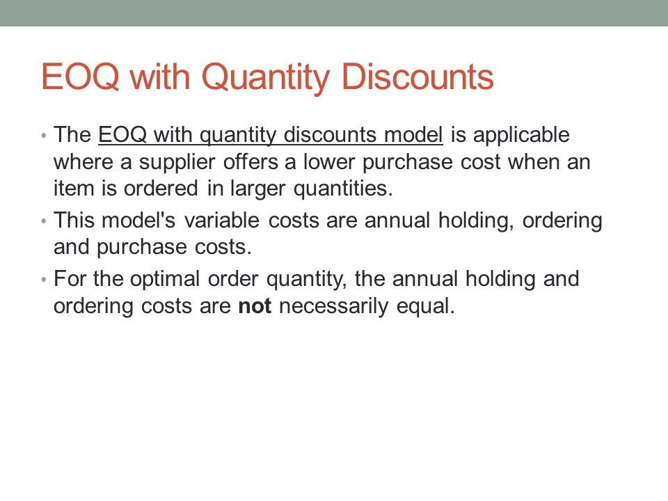 EOQ with Quantity Discounts