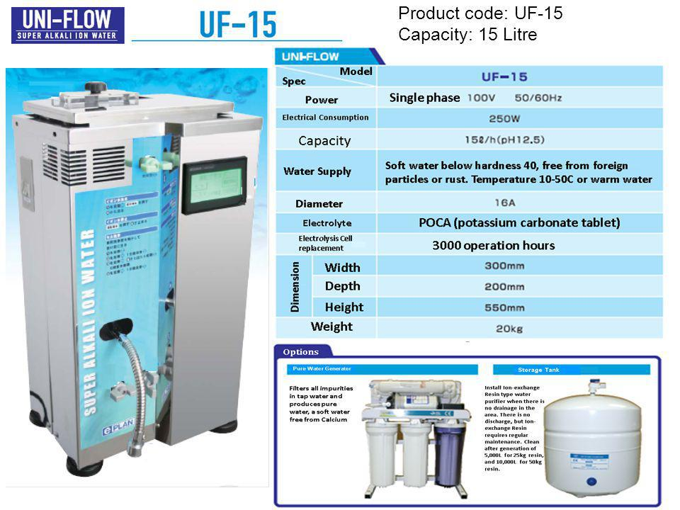 Product code: UF-15 Capacity: 15 Litre