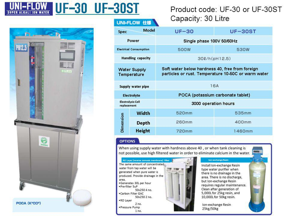 Product code: UF-30 or UF-30ST Capacity: 30 Litre