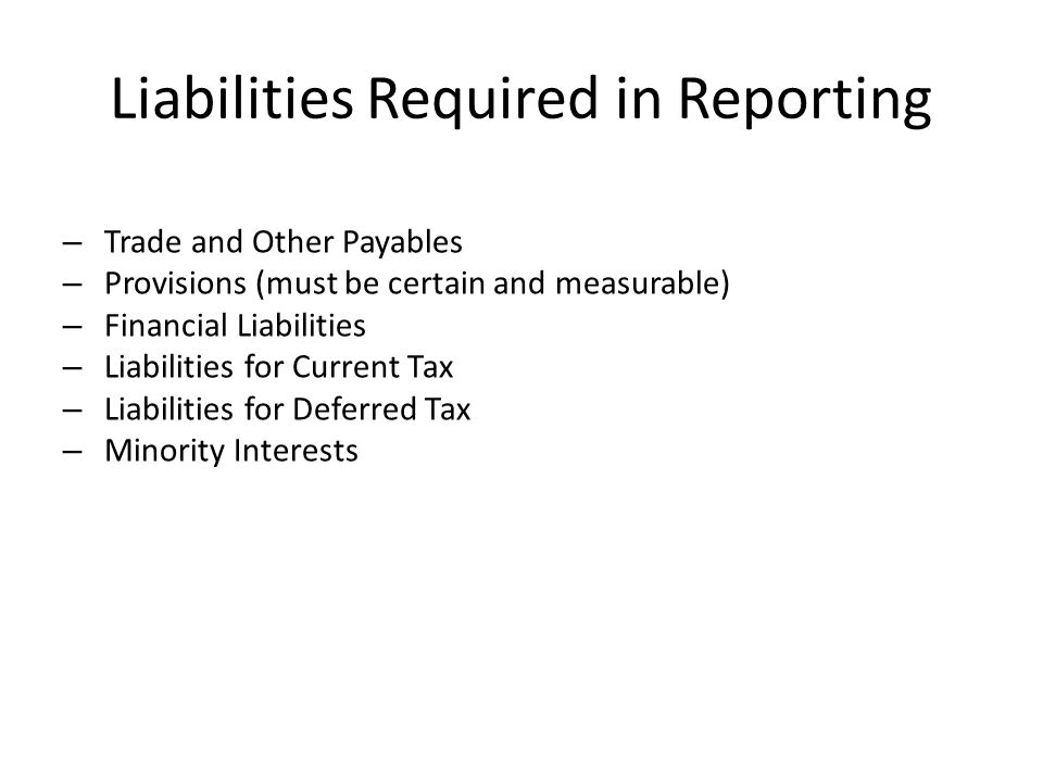 Liabilities Required in Reporting